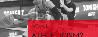 What is Athleticism