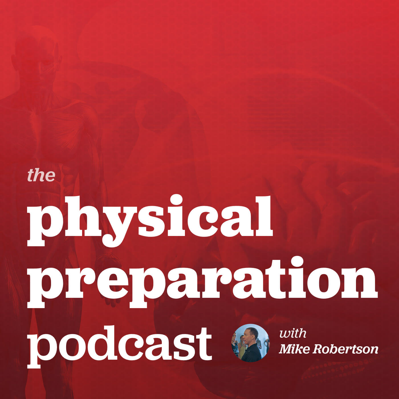 The Physical Preparation Podcast