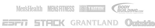Featured in: Men's Health, Men's Fitness, TNation, Body Building.com, ESPN, STACK, Grantland, Outside