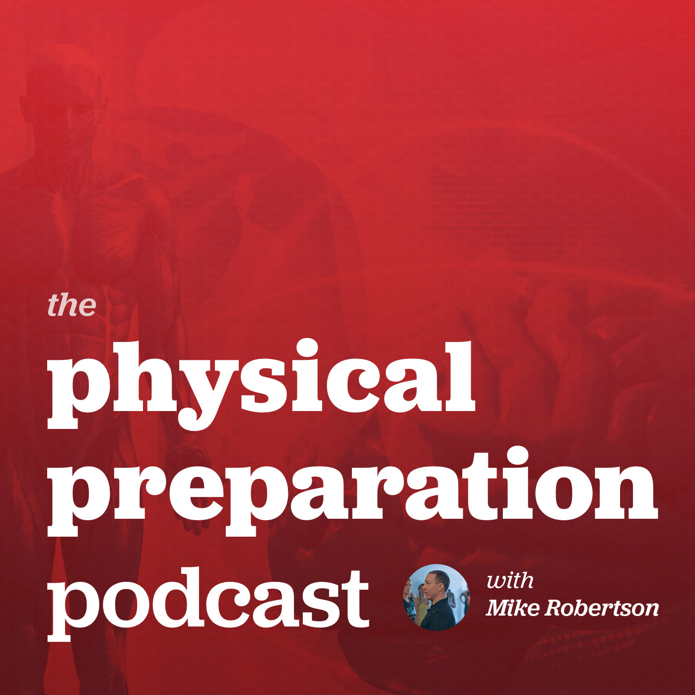 Physical Preparation Podcast